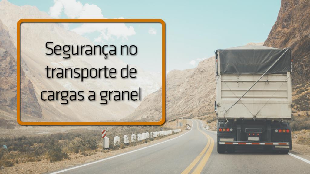segurança no transporte de cargas a granel
